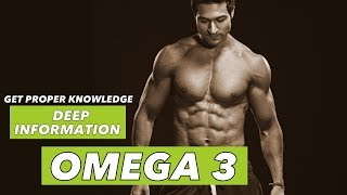 Deep Information about OMEGA 3 | Heart & Brain | Info by Guru Mann