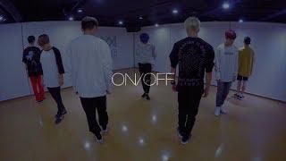 온앤오프 (ONF) - ON/OFF (Practice ver.)