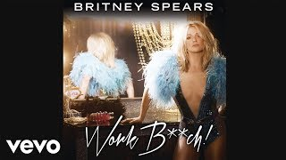 Britney Spears – Work B**ch (Audio)