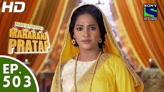 getlinkyoutube.com-Bharat Ka Veer Putra Maharana Pratap - महाराणा प्रताप - Episode 503 - 12th October, 2015