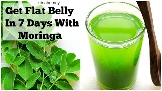 Get Flat Belly/Stomach In 7 Days - No Diet/No Exercise - 100% Natural Moringa Green Detox Diet Drink