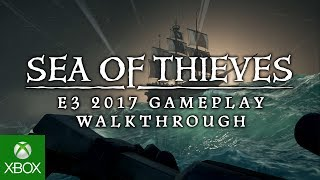 Sea of Thieves - E3 2017 Játékmenet