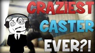 getlinkyoutube.com-CS:GO - Craziest Caster EVER?!