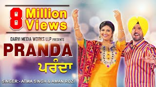 getlinkyoutube.com-ATMA SINGH - AMAN ROZI |   PARANDA | Official Video |