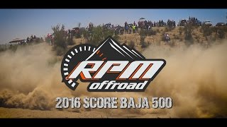RPM OFF ROAD  2016 SCORE BAJA 500