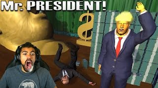 I GOT A NEW JOB! PROTECTING RONALD RUMP! | Mr. President