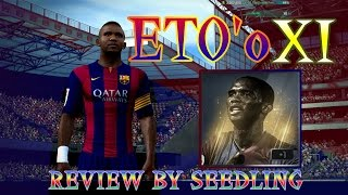 FIFA Online3 - Review นักเตะสบายๆ#S.Eto'o XI เร็ว-แรง-ตึ้ม(นอกเรื่องซะเยอะ)