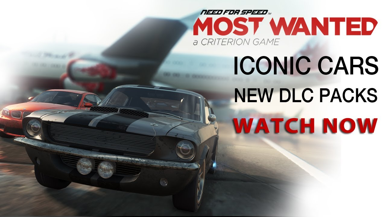 PWNED - Need for Speed Most Wanted | New DLC Packs and Iconic Cars | PWNED February 2013