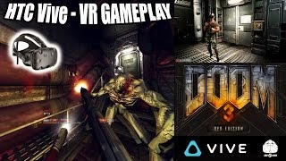 DOOM 3 BFG VR Gameplay on HTC Vive with roomscale and motion controller tracking in Virtual Reality! width=