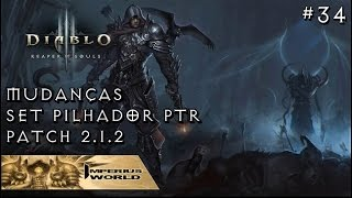 getlinkyoutube.com-DIABLO 3 REAPER OF SOULS #34 - MUDANÇAS SET PILHADOR PTR 2.1.2