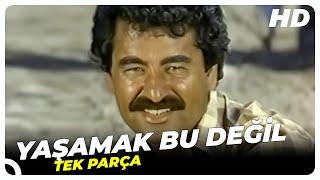 getlinkyoutube.com-Yaşamak Bu Değil - Türk Filmi
