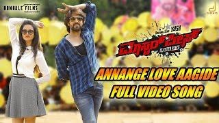 getlinkyoutube.com-Masterpiece - Annange Love Aagidhe Kannada Movie Song Video | Yash | V Harikrishna
