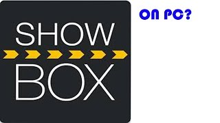 How To Download Showbox On PC (Works 100%)
