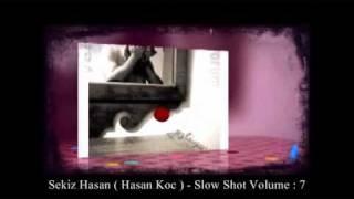 Sekiz Hasan – Türkce Slow ( Mixtape ) Yavas / Hafif Müzik Karisik