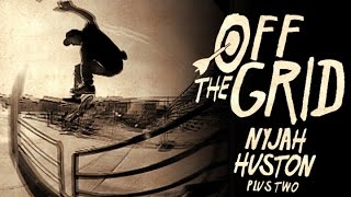 getlinkyoutube.com-Nyjah Huston - Off The Grid