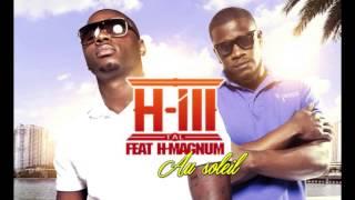 H-ill Tal - Au Soleil (ft. H-magnum)