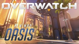 Overwatch - New Map Preview: Oasis