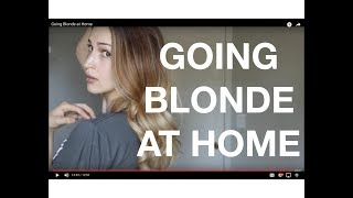 Going Blonde at Home