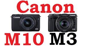 getlinkyoutube.com-Canon EOS M10 vs Canon EOS M3