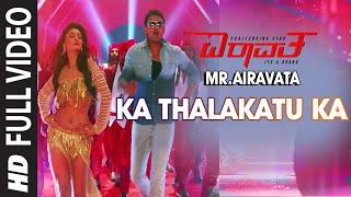 "Ka Thalakatu Ka Full Video Song || ""Mr. Airavata"" || Darshan Thoogudeep, Urvashi Rautela"