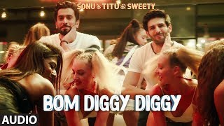 Bom Diggy Diggy  (Full Audio) | Zack Knight | Jasmin Walia | Sonu Ke Titu Ki Sweety