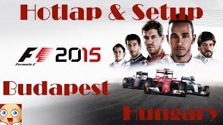 getlinkyoutube.com-F1 2015 Hungary Hotlap & Setup 1:19,918