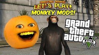 getlinkyoutube.com-Annoying Orange Let's Play - Monkeying Around with Mods in GTA V!