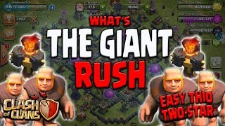 """getlinkyoutube.com-Clash Of Clans - """"GIANT RUSH ATTACK!!"""" / TWO STAR MAX TH10"""