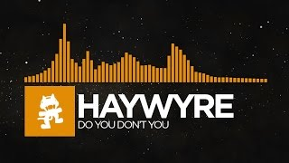 getlinkyoutube.com-[House] - Haywyre - Do You Don't You [Monstercat LP Release]
