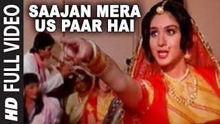 getlinkyoutube.com-Saajan Mera Us Paar Hai [Full Song] | Ganga Jamunaa Saraswati