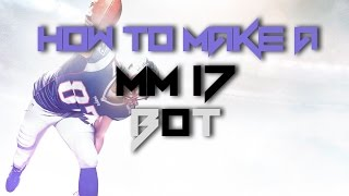 How to Make a Bot on Madden Mobile 17 ***UPDATED*** || MM17 Botting