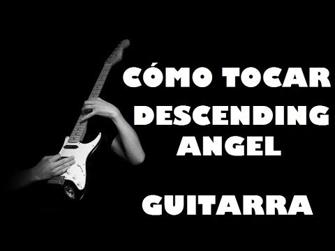 Cómo tocar Descending Angel - Tutorial de guitarra