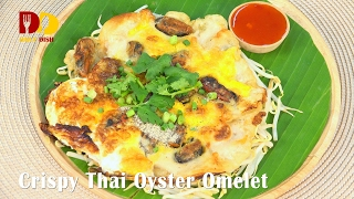 Crispy Thai Oyster Omelet (Thai Food) หอยทอด | Hoy Tod