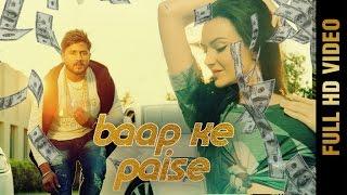 getlinkyoutube.com-BAAP KE PAISE (Full Video) | AKHIL Feat. MR.PRAJAPATI | KARINA | Latest Hindi Songs 2016