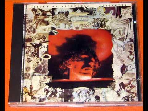 L.A. Spinetta - Téster de Violencia (1988) [Full Album]
