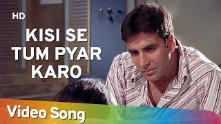 Kisi Se Tum Pyar Karo (Sad)   Andaaz Songs   Akshay Kumar   Lara Dutta    Filmigaane width=
