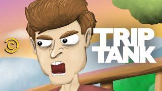 TripTank - You Wanna See My Pecker?