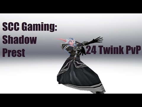 WoW 24 Twink Shadow Priest PvP