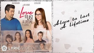 getlinkyoutube.com-Juris - A Love To Last A Lifetime (Official Lyric Video)