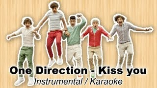 One Direction - Kiss You - Instrumental / Karaoke