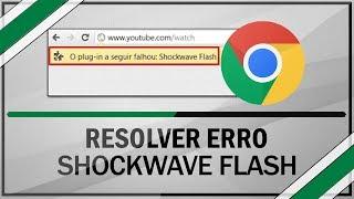 getlinkyoutube.com-Como Resolver Erro do Shockwave Flash do Google Chrome