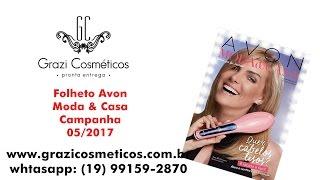 getlinkyoutube.com-Folheto Avon Moda & Casa 05/2017 | Veja Revista Avon Moda & Casa 05/2017