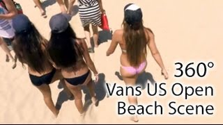 getlinkyoutube.com-Vans US Open 2015 Beach Scene (360° Video VR)