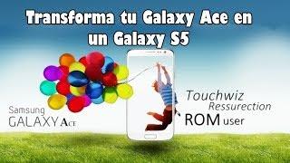 getlinkyoutube.com-Transforma tu Galaxy Ace en un Samsung Galaxy S5, Galaxy S4 con la ROM Touchwiz (Español)