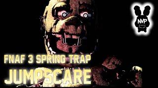 getlinkyoutube.com-FNaF 3 - Spring Trap/Golden Bonnie JUMPSCARE