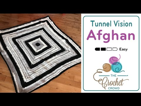 How to Crochet an Afghan: Tunnel Vision Afghan
