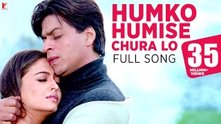 getlinkyoutube.com-Humko Humise Chura Lo - Full Song | Mohabbatein | Shah Rukh Khan | Aishwarya Rai
