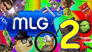 BEST MLG COMPILATION 2!