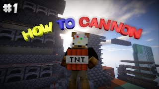 How to Make Your Own Cannons/Simple Cannon Breakdown - How To Cannon Ep 1