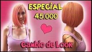 getlinkyoutube.com-ESPECIAL 45.000 - Cambio de look!! - Vlog 06